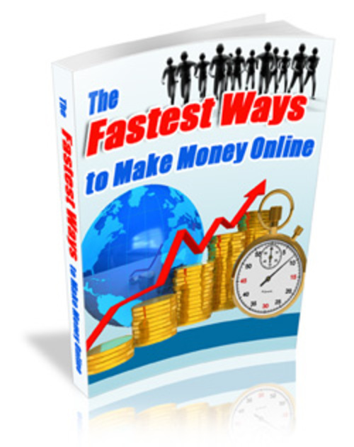 Product picture The Fastest Way To Make Money.